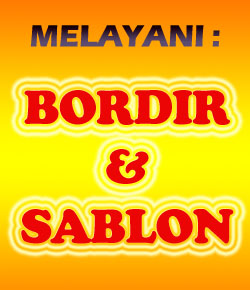 MELAYANI BORDIR DAN SABLON KAOS